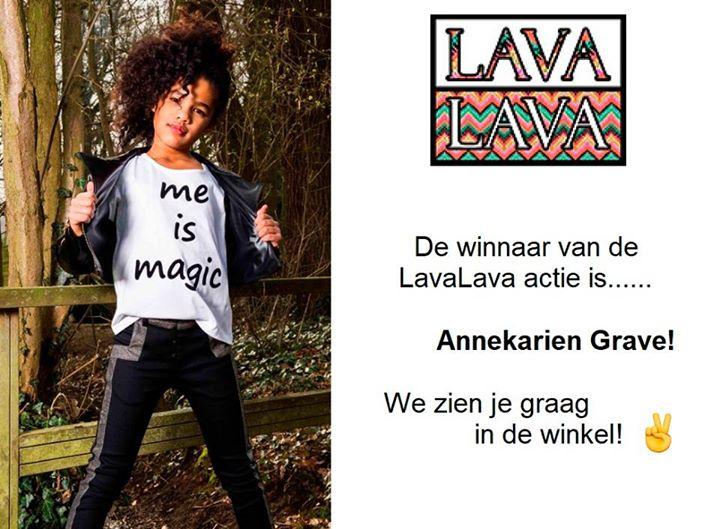 De winnaar van de LavaLava actie is......  ANNEKARIEN GRAVE!!!  We zien je graag...