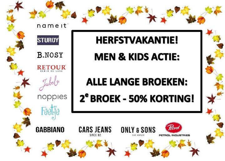 HERFSTVAKANTIE!   Men & Kids actie:  ALLE LANGE BROEKEN: 2E BROEK, 50% KORTING*...